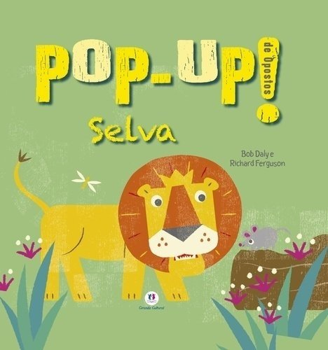 POP-UP! DE OPOSTOS - SELVA