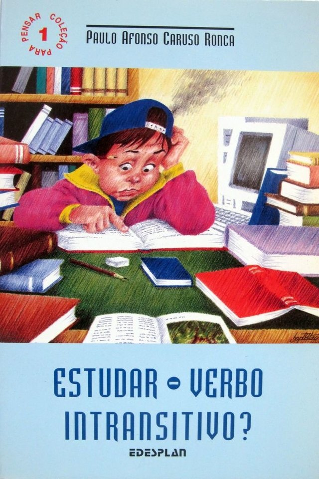 Estudar - Verbo Intransitivo ? - Paulo Afonso Ronca