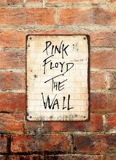 Chapa rústica Pink Floyd The Wall