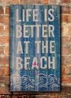 Cuadro rústico madera Life is better at the beach