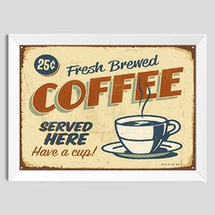 Quadro Decorativo Fresh Brewed Coffee - comprar online