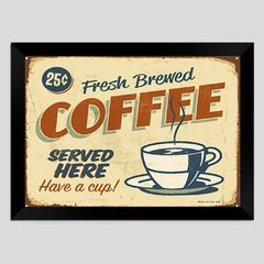 Quadro Decorativo Fresh Brewed Coffee na internet