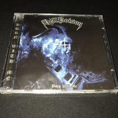 Hell Poison - Burn with Me CD