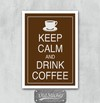 Placa Keep Calm And Drink Coofee