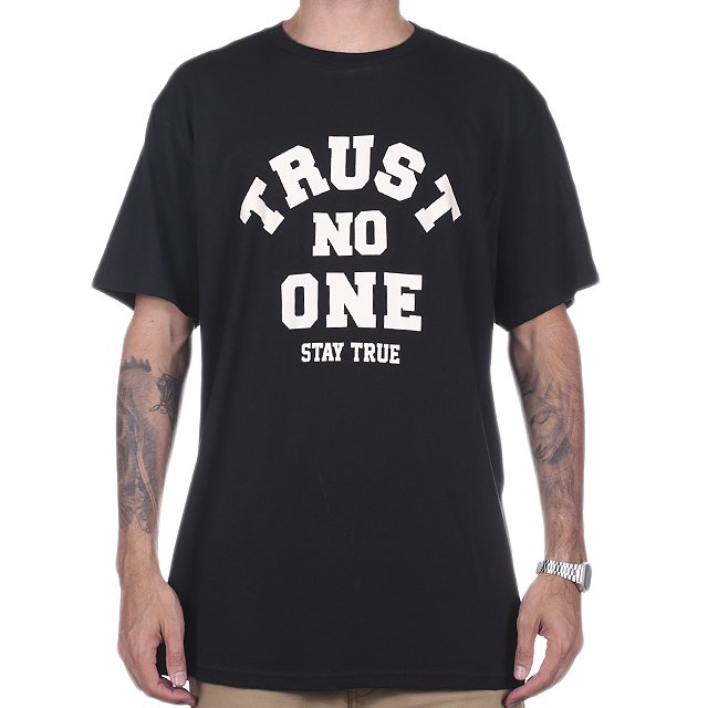 CAMISETA STAY TRUE TRUST NO ONE