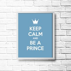 PLACA KEEP CALM AND BE A PRINCE na internet