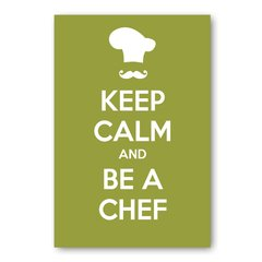 PLACA KEEP CALM AND BE A CHEF