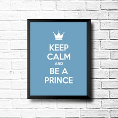 PLACA KEEP CALM AND BE A PRINCE - comprar online