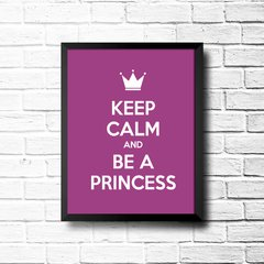 PLACA KEEP CALM AND BE A PRINCESS na internet