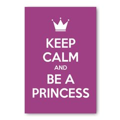 PLACA KEEP CALM AND BE A PRINCESS