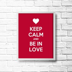 PLACA KEEP CALM AND BE IN LOVE - comprar online