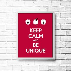 PLACA KEEP CALM AND BE UNIQUE - comprar online