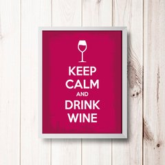 PLACA KEEP CALM AND DRINK WINE - comprar online