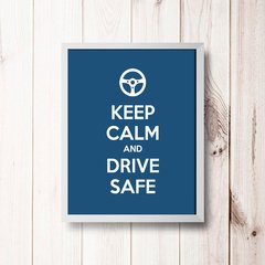 PLACA KEEP CALM AND DRIVE SAFE - comprar online