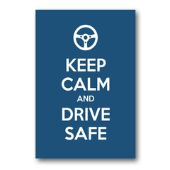 PLACA KEEP CALM AND DRIVE SAFE