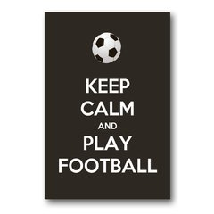PLACA KEEP CALM AND PLAY FOOTBALL