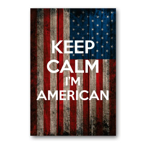 PLACA KEEP CALM I'M AMERICAN