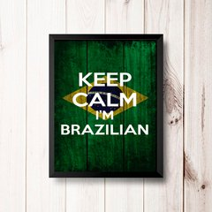 PLACA KEEP CALM I'M BRAZILIAN na internet