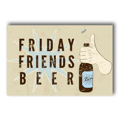 PLACA FRIDAY FRIENDS BEER