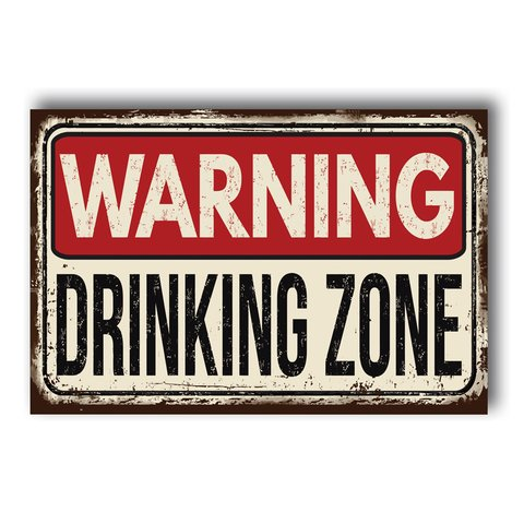 PLACA DRINKING ZONE