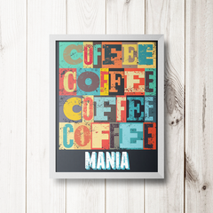 PLACA COFFEE MANIA - comprar online