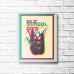PLACA OLD SCHOOL NEVER DIES - comprar online