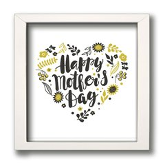QUADRO HAPPY MOTHER DAY 2 na internet