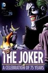 The Joker A Celebration Of 75 Years