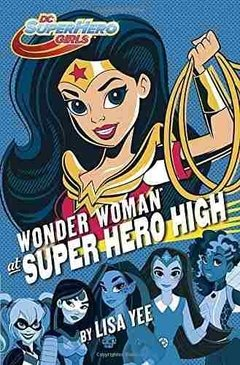 Wonder Woman At Super Hero High Hc Inglés Dc Hero Girls