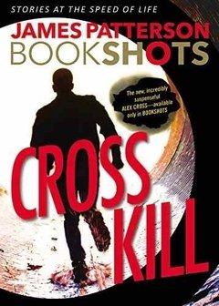 Cross Kill Inglés James Patterson Alex Cross