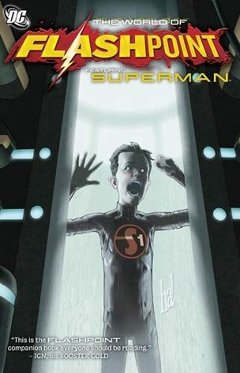 Flashpoint The World Featuring Superman Tpb Inglés