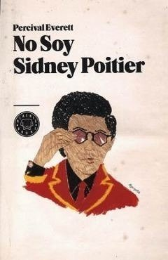 No Soy Sidney Poitier Blackie Books