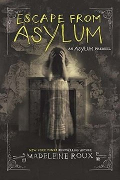 Escape From Asylum Inglés Madeleine Roux
