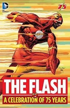 The Flash A Celebration 75 Years Hc Inglés