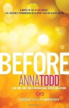 Before Inglés Anna Todd The After Series