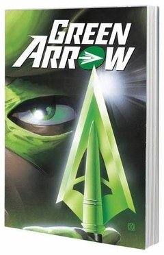 Green Arrow By Kevin Smith Tpb Inglés