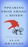 Speaking From Among The Bone Inglés Flavia De Luce Bradley