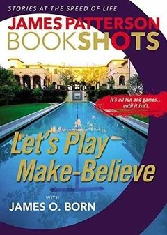 Let's Play Make-believe Inglés James Patterson