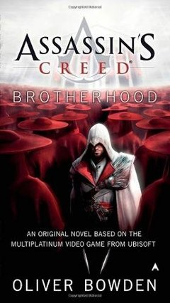 Assasin's Creed Brotherhood Inglés Oliver Bowden
