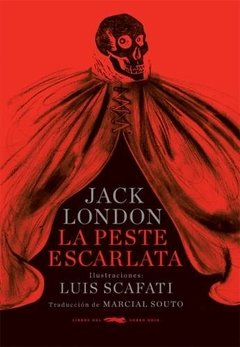 La Peste Escarlata Jack London Scafati Zorro Rojo
