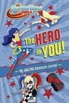 The Hero In You! Super Hero Girls Inglés