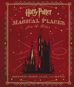 Harry Potter Magical Places From The Films Hc Inglés