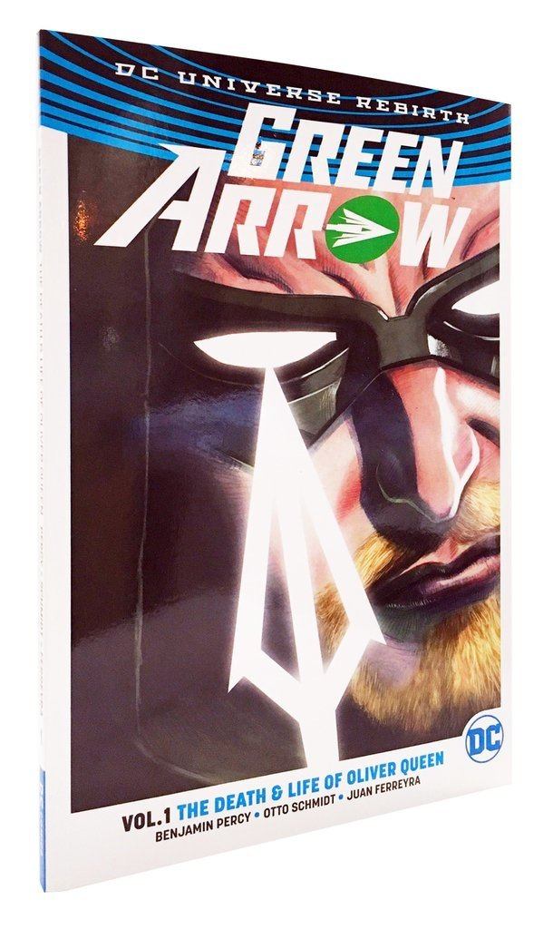 GREEN ARROW: The death & life of Oliver Queen · REBIRTH