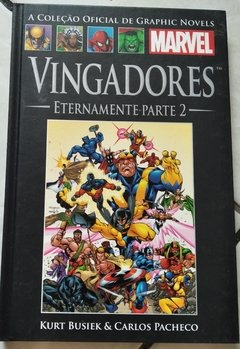 Graphic Novels Marvel - Vingadores: Eternamente (Parte 2)
