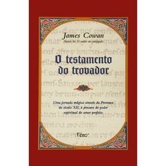 O Testamento do Trovador - James Cowan