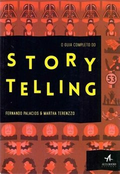 O Guia Completo do Story Telling