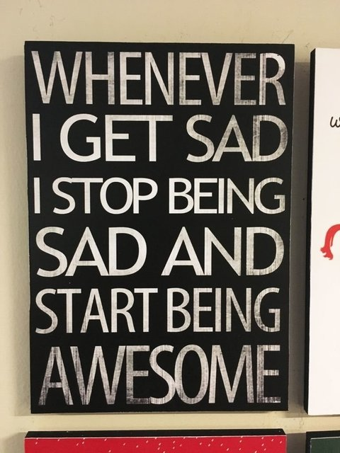 Cuadro How I Met Your Mother - Whenever I get sad I stop being sad and start being awesome - comprar online