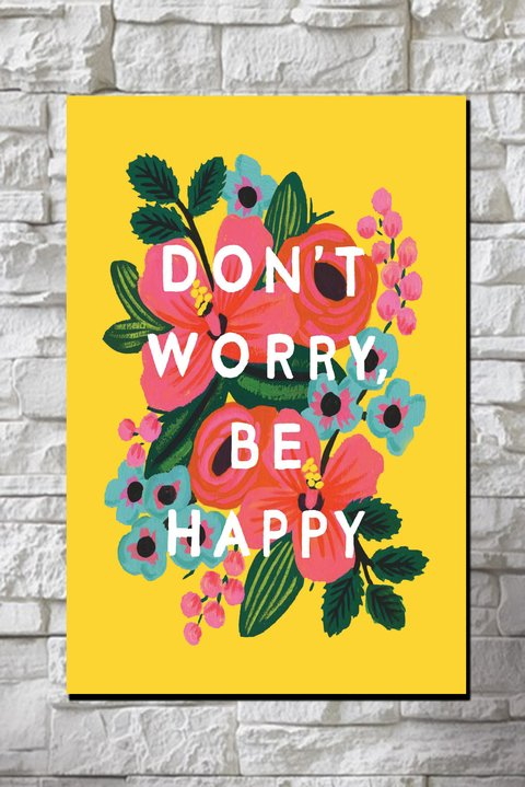 Cuadro Don't Worry Be Happy - comprar online