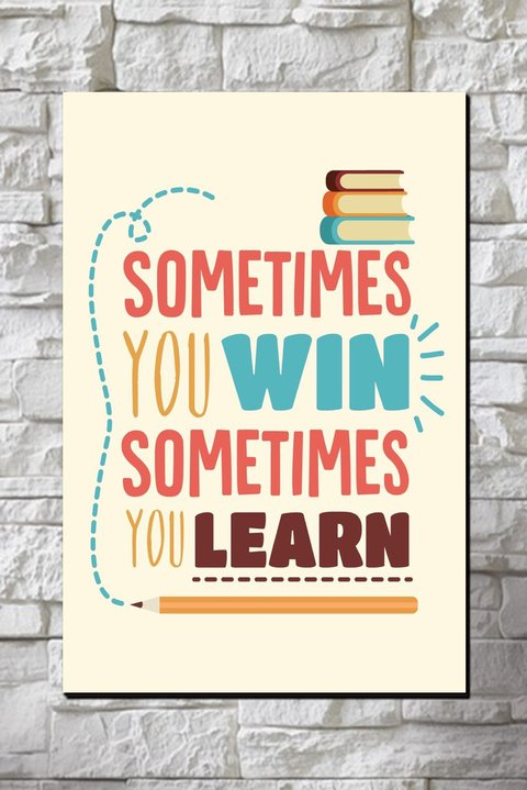 Cuadro Frase Sometimes you win, sometimes you learn - comprar online