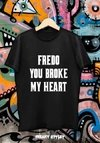 Remera El Padrino Fredo You Broke My Heart